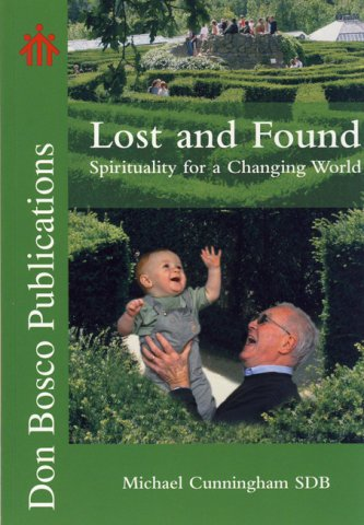 Lost and Found: Spirituality for a Changing World