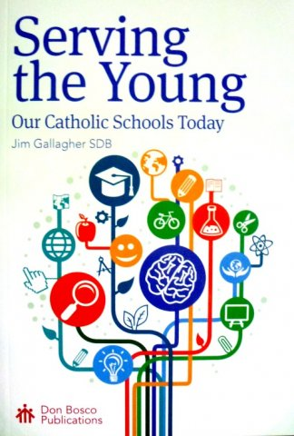 Serving the Young: Our Catholic Schools Today (2nd Edition)