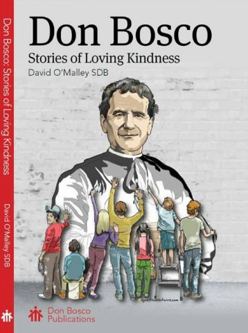Don Bosco: Stories of Loving Kindness