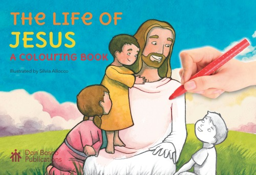 The Life of Jesus: A Colouring Book