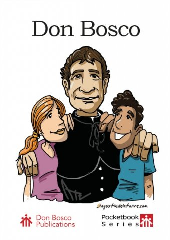 Don Bosco: Father and Teacher of Youth