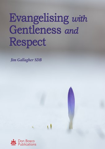 Evangelising with Gentleness and Respect