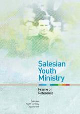 Salesian Youth Ministry Frame of Reference