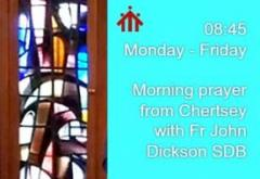 Morning Prayer from Chertsey: Monday-Friday