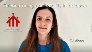 Salesian Young Adults talk about lockdown life: Cristiana