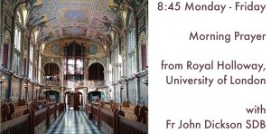 Morning Prayer from Royal Holloway, London