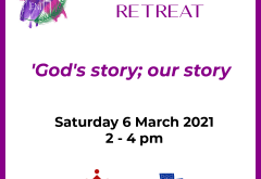 Lent Retreat: 'God's story; our story'
